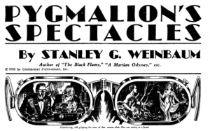 The idea behind virtual reality was first thought of in the 1930's by author Stanley G. Weinbaum